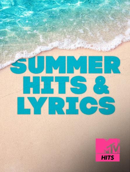 MTV Hits - Summer Hits & Lyrics