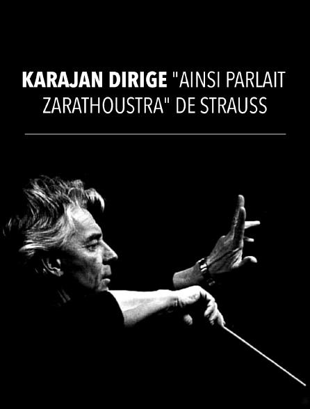 "Karajan dirige ""Ainsi parlait Zarathoustra"" de Strauss"