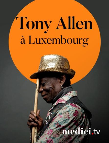 Medici - Tony Allen en concert à Luxembourg