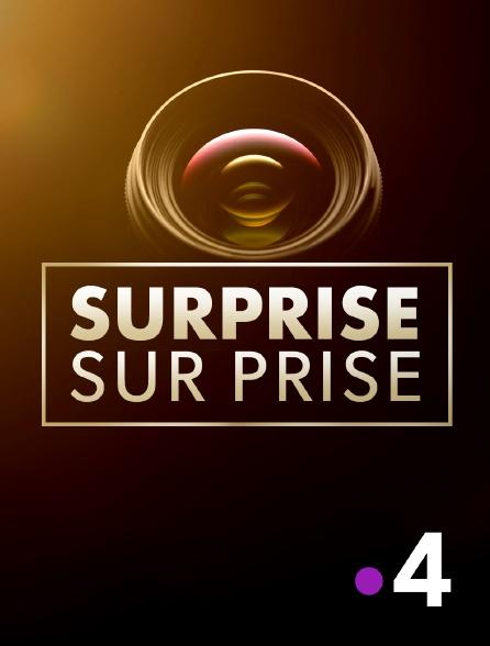 France 4 - Surprise sur prise