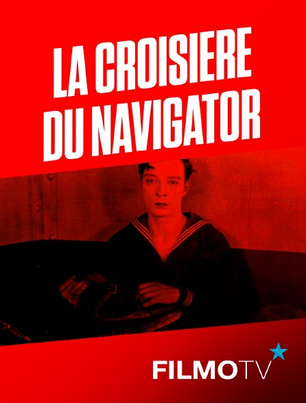 FilmoTV - La Croisière du Navigator
