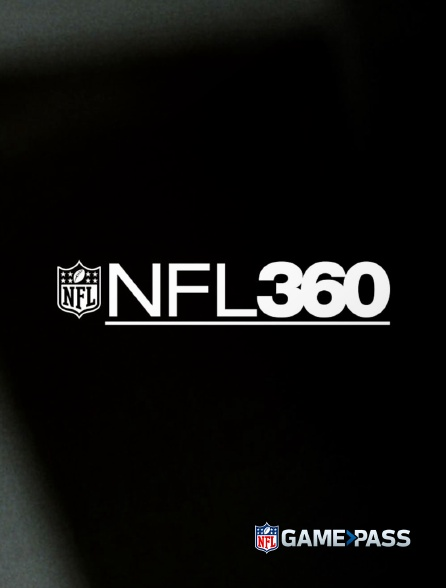 NFL Game Pass - NFL 360