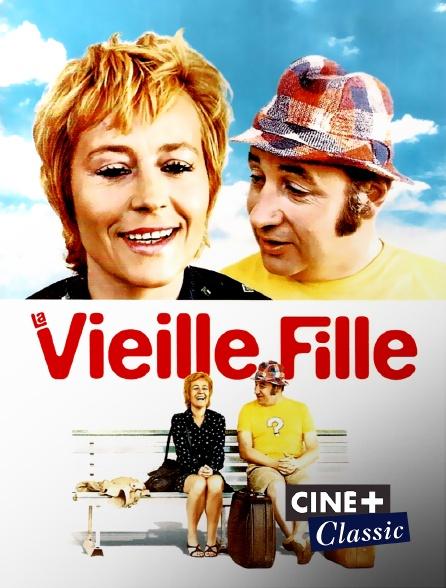 Ciné+ Classic - La vieille fille