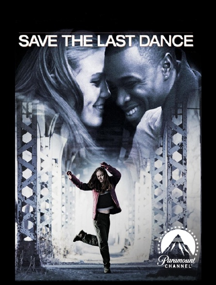 Paramount Channel - Save the Last Dance