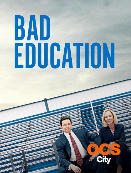 OCS City - Bad Education