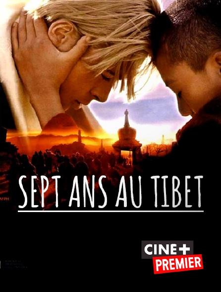 Ciné+ Premier - Sept ans au Tibet