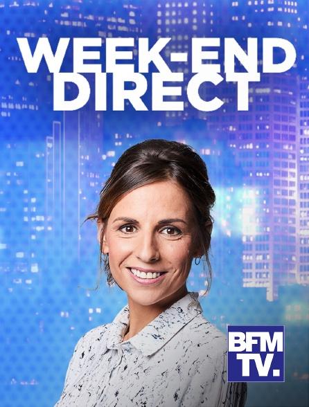 BFMTV - Week-end Direct