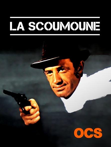OCS - La Scoumoune