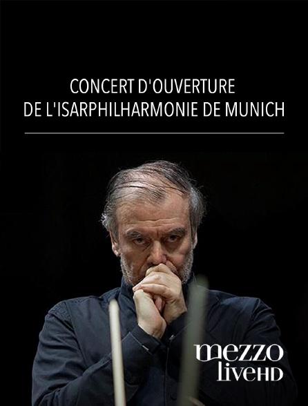 Mezzo Live HD - Concert d'ouverture de l'Isarphilharmonie de Munich