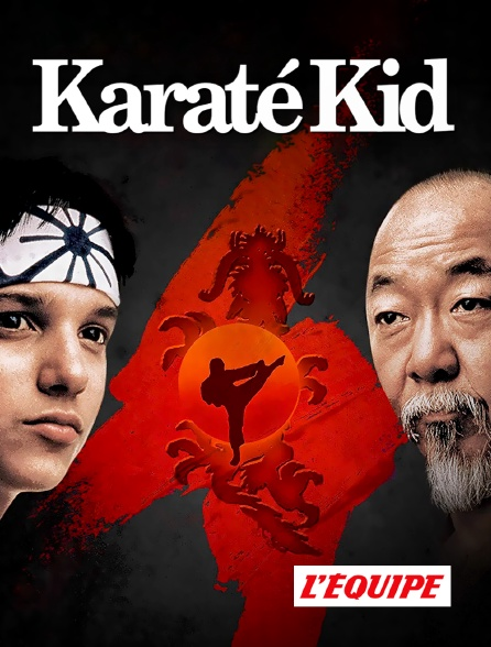 L'Equipe - Karaté Kid