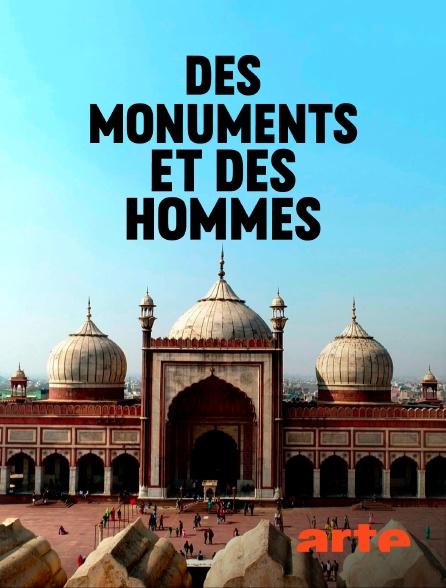 Arte - Des monuments et des hommes