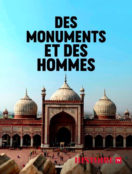 HISTOIRE TV - Des monuments et des hommes