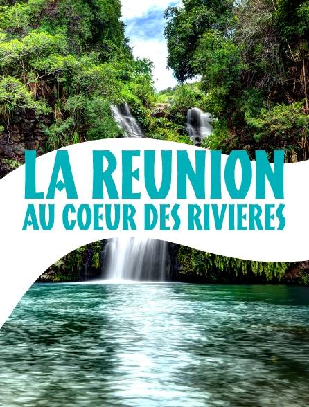 La Réunion, au coeur des rivières