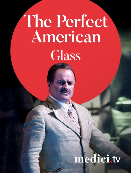 Medici - Glass, The Perfect American - Dennis Russell Davies, Phelim McDermott - Christopher Purves, David Pittsinger - Teatro Real de Madrid