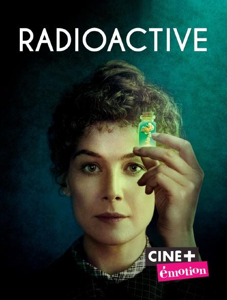 Ciné+ Emotion - Radioactive