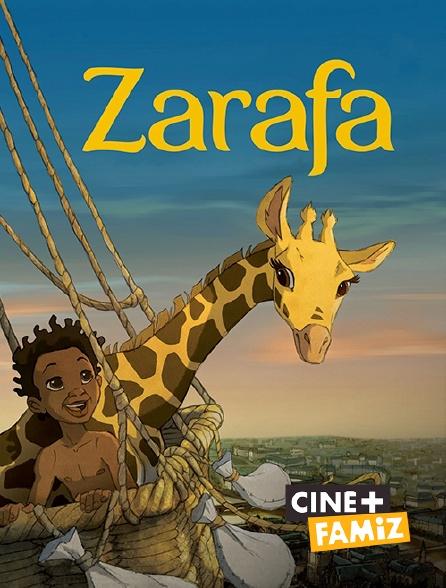 Ciné+ Famiz - Zarafa