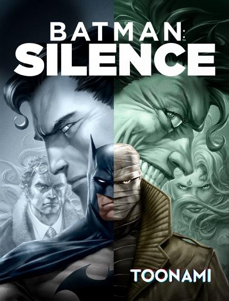 Toonami - Batman : Silence