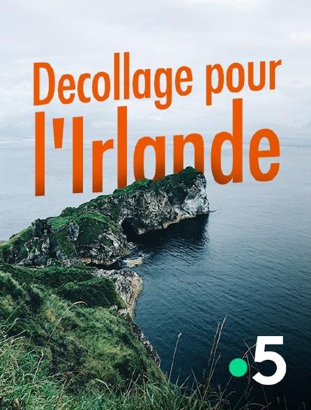 France 5 - Décollage pour l'Irlande