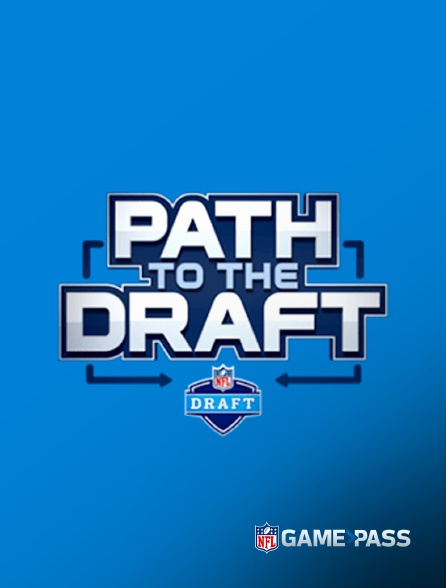 NFL Game Pass - Path to the Draft