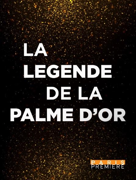 Paris Première - La légende de la Palme d'or