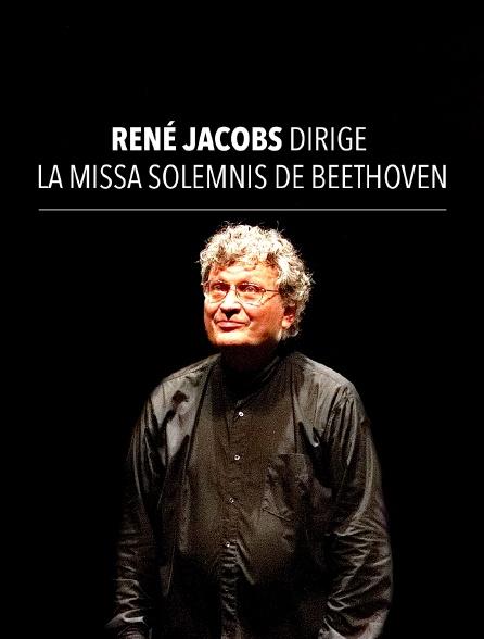 René Jacobs dirige la Missa solemnis de Beethoven