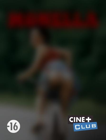 Ciné+ Club - Monella