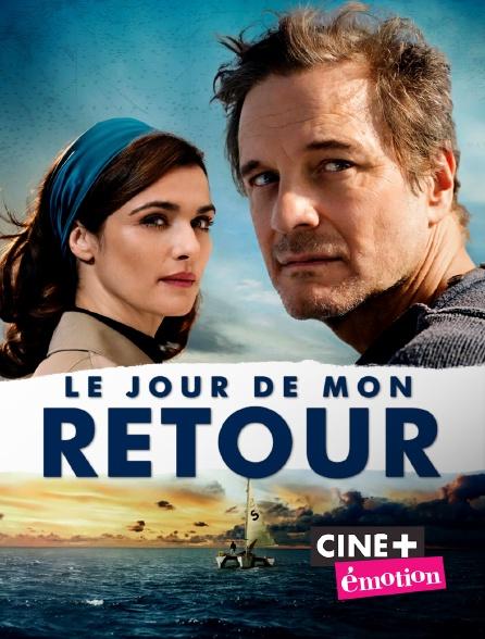 Ciné+ Emotion - Le jour de mon retour