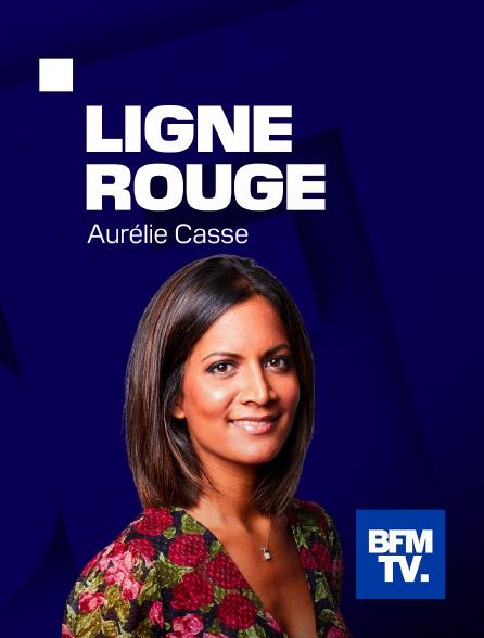 BFM TV - Ligne rouge