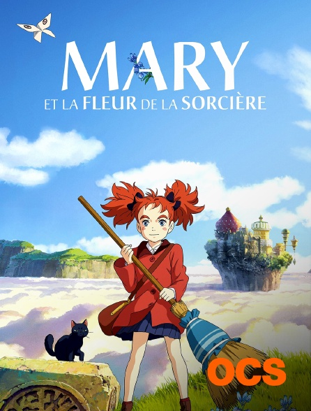 OCS - Mary et la fleur de la sorcière
