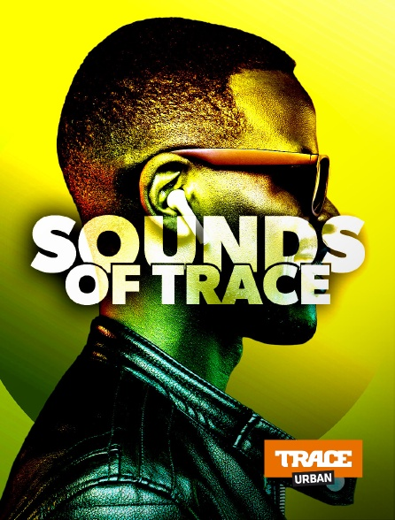 Trace Urban - Sounds Of Trace