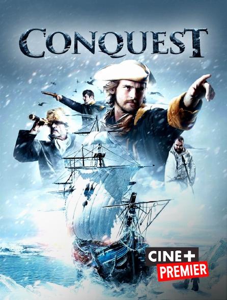 Ciné+ Premier - Conquest