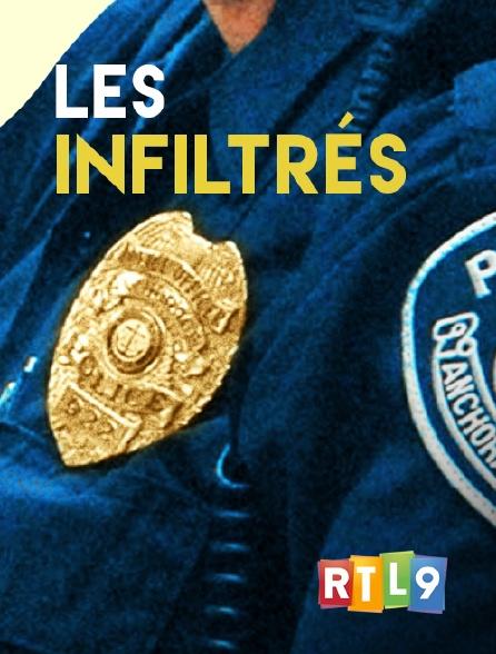RTL 9 - Les infiltrés