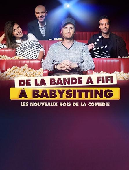 De la bande à Fifi à Babysitting : les nouveaux rois de la comédie