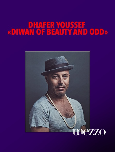 """Mezzo - Dhafer Youssef """"Diwan of Beauty and Odd"""""""