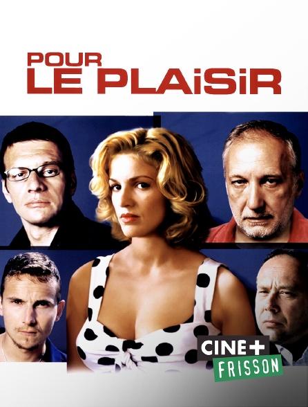 Ciné+ Frisson - Pour le plaisir