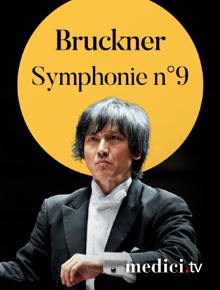 Medici - Bruckner, Symphonie n°9 - Kazushi Ono, Tokyo Metropolitan Symphony Orchestra - Suntory Hall, Tokyo