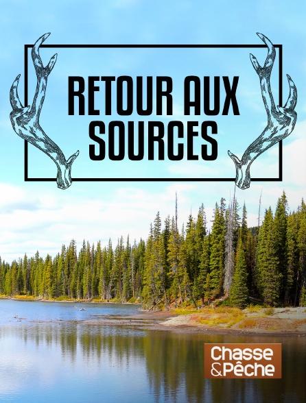 Chasse et pêche - Retour aux sources