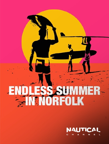 Nautical Channel - Endless Summer in Norfolk