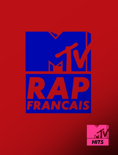 MTV Hits - Rap français