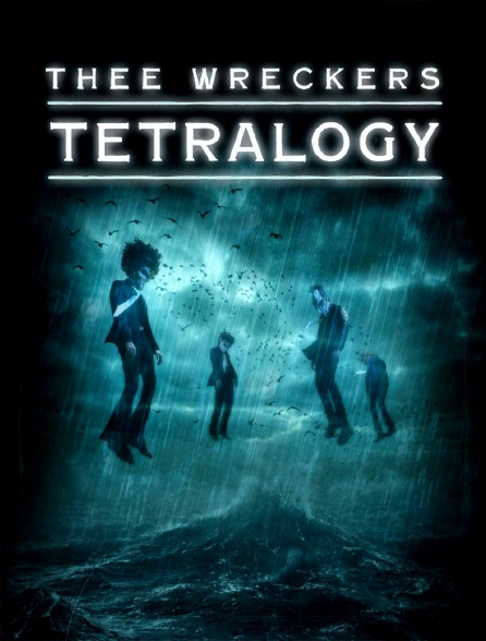 Thee Wreckers Tetralogy