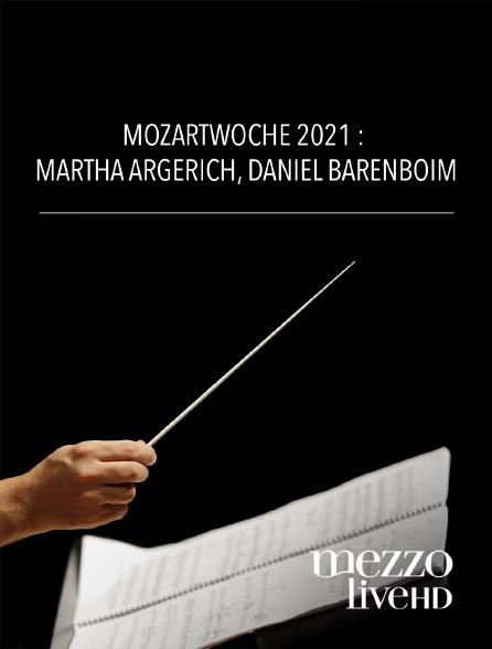 Mezzo Live HD - Mozartwoche 2021 : Martha Argerich, Daniel Barenboïm