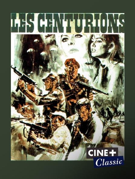 Ciné+ Classic - Les centurions