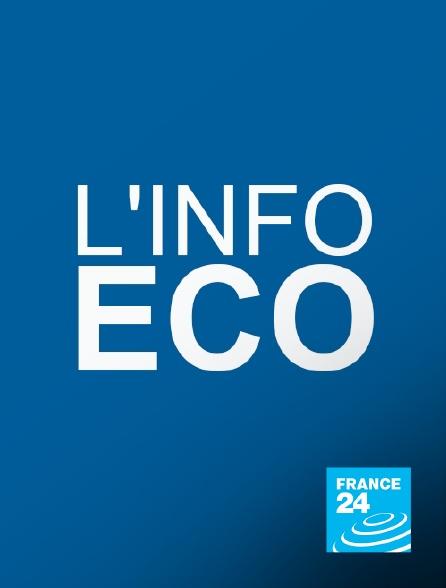 France 24 - L'info éco