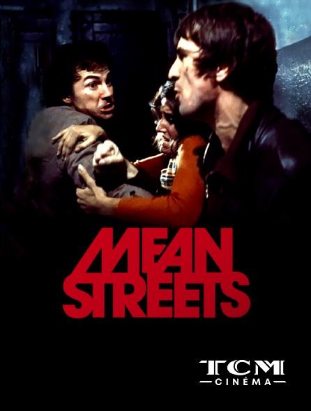 TCM Cinéma - Mean Streets