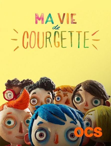 OCS - Ma vie de Courgette