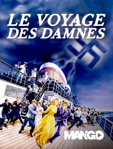 Mango - Le Voyage des damnés