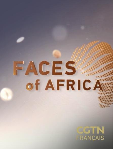 CGTN FR - Visages d'Afrique