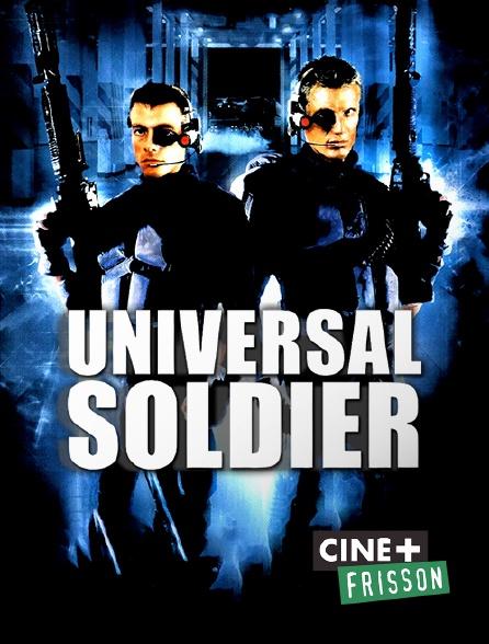 Ciné+ Frisson - Universal Soldier