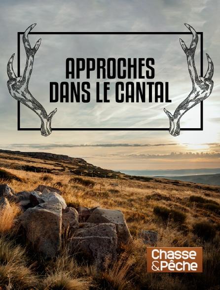 Chasse et pêche - Approches dans le Cantal