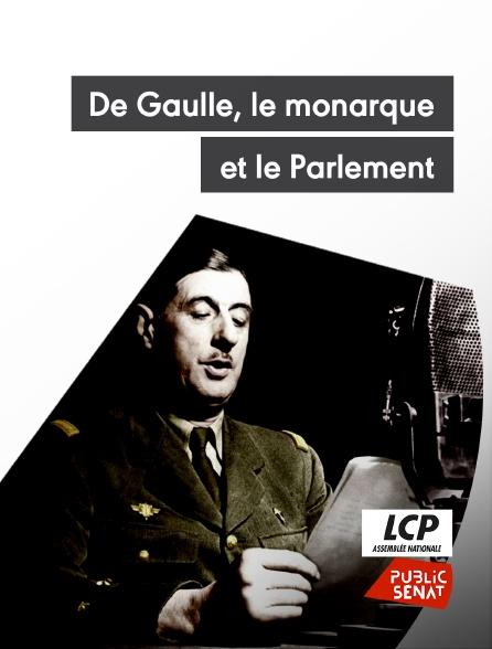 LCP Public Sénat - De Gaulle, le monarque et le Parlement